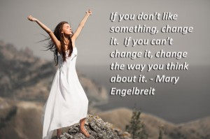 Change the way you think to change things around you