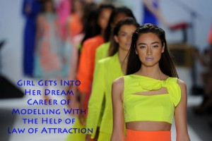 modelling career with law of attraction