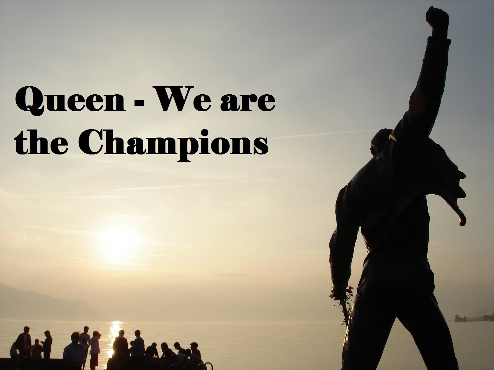 Motivational Song: We are the Champions – Queen