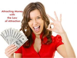 Attracting Money with the Law of Attraction