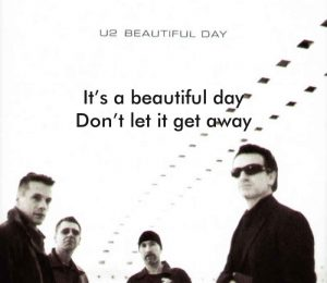 Inspirational Song Beautiful Day by U2