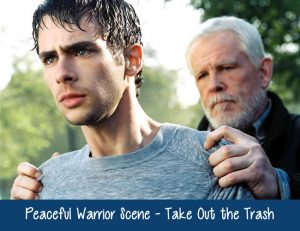 peaceful-warrior-scene-take-out-the-trash