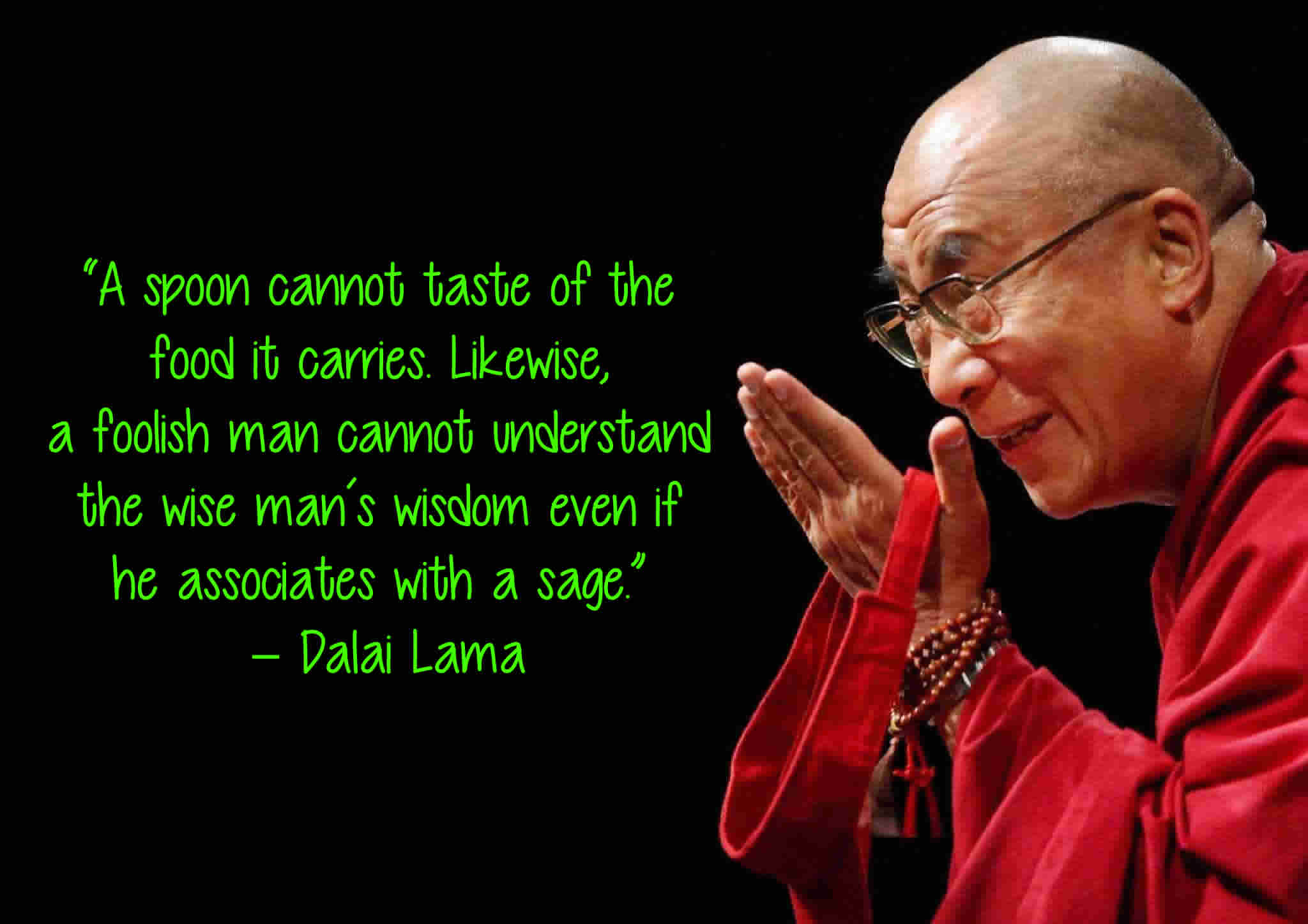 Dalai Lama Quotes On Life Dalai Lama Quotes That Will Change The Way You Think